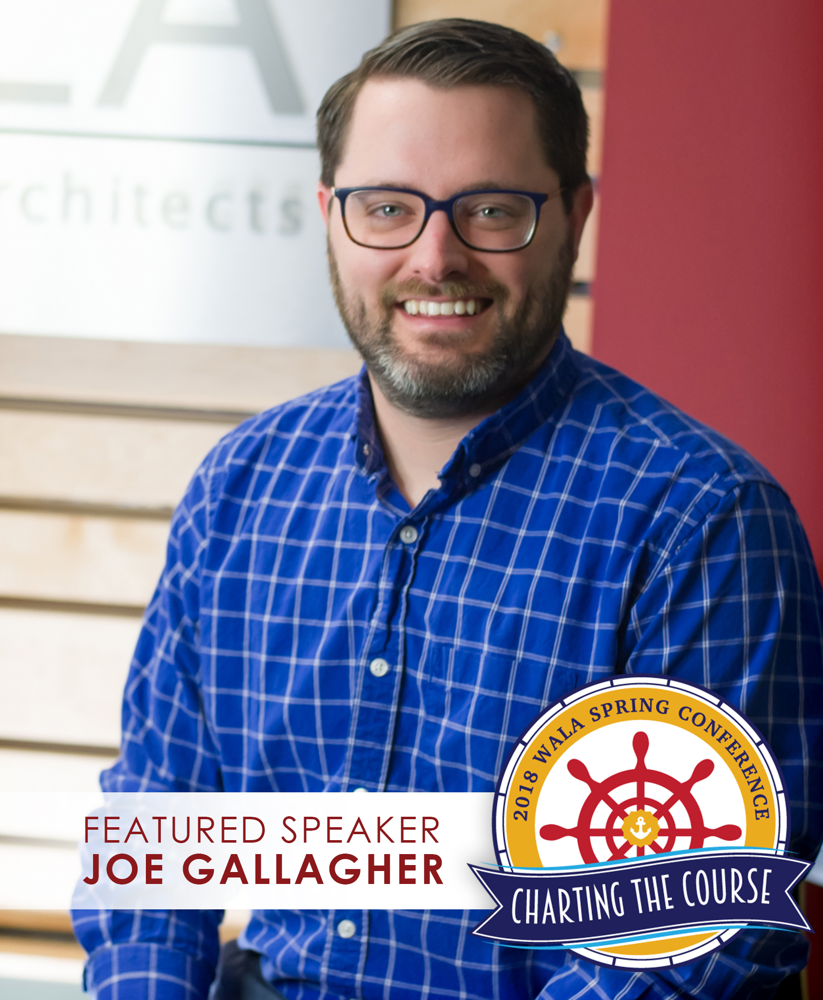 JOE GALLAGHER, FEATURED SPEAKER AT WALA